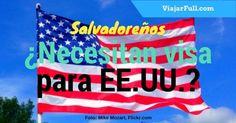 los salvadoreños pueden viajar a Estados Unidos sin visa o necesitan