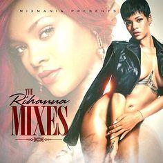 The Rihanna Mixes & Remixes Dance Pop Download - $3.00 #onselz