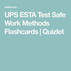 UPS ESTA Test Safe Work Methods Flashcards | Quizlet