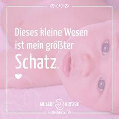 Große Gefühle einer Mutter.  Mehr schöne Sprüche auf: www.mutterherzen.de  #baby #geburt #liebe #mutter #mama #mutterliebe