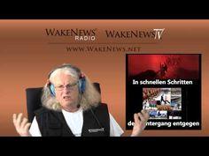 In schnellen Schritten dem Untergang entgegen! Wake News Radio/TV 20150421
