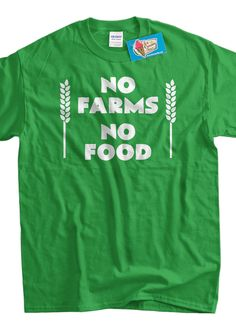 Activist Farming Tshirt Farmer Local No Farms No by IceCreamTees, $14.99