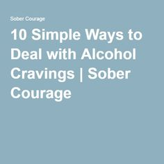 10 Simple Ways to Deal with Alcohol Cravings Quit Drinking Alcohol, Quitting Alcohol, Alcohol Detox, Helping An Alcoholic, Therapy Tools, Therapy Ideas, Natural Anxiety Relief, Getting Sober
