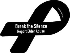STOP Elder Abuse!! If you ignore this very important issue, it will only worsen.  Should not be ignored or unnoticed.
