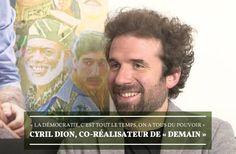 Cyril Dion nous raconte le succès de « Demain », le docu écolo-feel good devenu phénomène de société Interview, Moment, Einstein, Films, Inspiration, Baseball Cards, Healthy Living, Documentaries, 2016 Movies