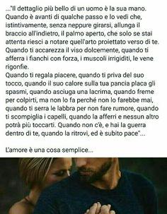 I piccoli gesti ... ecco ho bisogno di questo Love And Co, Love Time, Nostalgia, Italian Quotes, Hello Beautiful, Sentences, Love Quotes, Thoughts, Writing