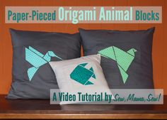 Paper-Pieced Origami Animal Blocks VideoTutorial by Sew,Mama,Sew!