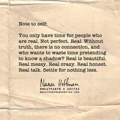 Real is beautiful.