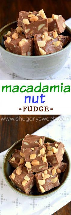 Macadamia Nut Fudge: creamy milk chocolate fudge chock full of macadamia nuts!!