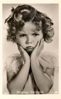 """""""Oh dear, let's not pout. Today is so beautiful."""" ~ classic Shirley Temple line"""