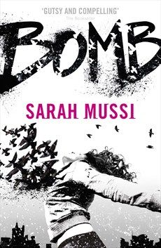 bomb by Sarah Mussi