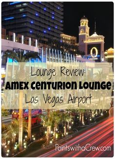 Traveling to Las Vegas? In McCarran airport, there is a very nice American Express Centurion lounge. Find out how to get into the Amex lounge and what you'll expect
