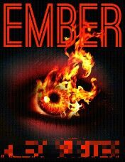 The cover for ''Ember'' (pseudonym blurred).