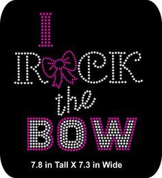 Iron-On - Appliqué  - Rhinestone t-shirt transfer - I Rock the Bow - DIY - pinned by pin4etsy.com