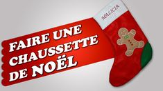 Faire une chaussette de Noël ☃️ Sewing Tutorials, Christmas Stockings, Embroidery, Pain, Holiday Decor, Socks, Boots, Creative Workshop, Needlepoint Christmas Stockings