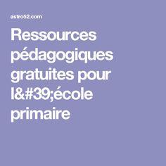 Ressources pédagogiques gratuites pour l'école primaire