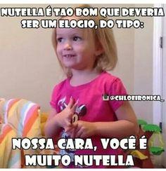 Nutella não tem igual! ♡♥