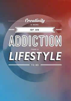 #typography, #addiction, #lifestyle, #creativity,
