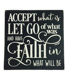 Another great find on #zulily! 'Let Go of What Was' Wall Sign by Sara's Signs #zulilyfinds