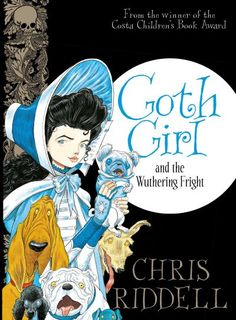Rezension zu 'Goth Girl and the Wuthering Fright' von Chris Riddell