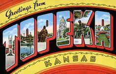 Greetings From Topeka Kansas