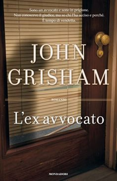 John Grisham - L'ex avvocato