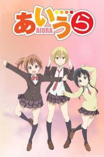 Aiura English Subtitle [Complete] - Anime Outs