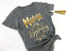 You've spent countless hours planning her big day, you definitely deserve this awesome Mama of the Birthday Girl Shirt! Made in a super soft, trendy charcoal heather grey, in the flattering scoop neck Baby 1st Birthday, 1st Birthday Parties, 21st Birthday Shirts, Aries Birthday, 21st Party, Golden Birthday, Turtle Birthday, Turtle Party, Carnival Birthday