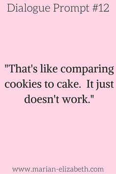 Cookie or cake... the eternal debate. See more writing prompts like this at www.marian-elizabeth.com