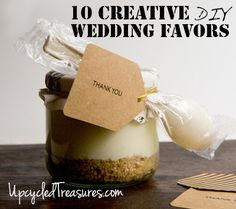 Click here for 10 Creative DIY Wedding Favor Ideas - I'm thinking about going with the Trail Mix Bar for our rustic-chic wedding in the Smoky Mountains this October. May want to Pin now and Read Later. http://upcycledtreasures.com/2013/03/10-creative-diy-wedding-favor-ideas/