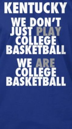Kentucky | We are college basketball | BBN | UK Wildcats