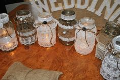 """""""The lace mason jars I have made for my Daughter's Wedding for candles on the tables.""""  i love this idea!!!"""