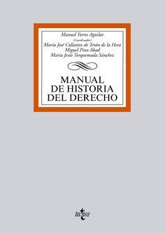 Manual de historia del derecho.    Tecnos, 2015