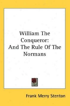 William the Conqueror | William The Conqueror .