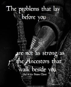 Truth: No one will ever know of the Blood that runs in my veins. It is no secret of the Path I have chosen to follow. THE WARRIOR'S PATH. HONOR is what directs  my actions.
