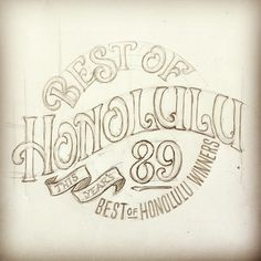 Concept that didn't end up making the cut back in March for #honolulumagazine #lettering #handlettering #sketch (Taken with Instagram)