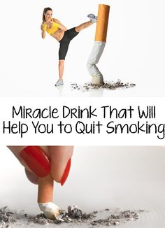 Incredible! Are you trying to quit smoking and don't succeed? Find out now the miracle drink that will help you to quit smoking fast, easy and cheap!