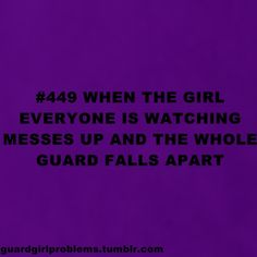 #449 When the girl everyone is watching messes up and the whole guard falls apart.