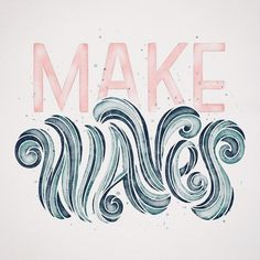 Make Waves quotes