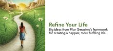 A practical framework for fine-tuning any part of your life. I Experience Life Magazine