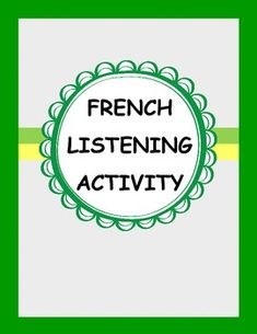 French Listening Activity by French Teacher Canada Communication Orale, Communication Activities, Listening Activities, French Teacher, Teaching French, How To Speak French, Learn French, French Conversation, Verb Forms