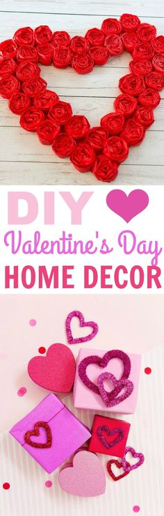 Valentine's day is the day where you show your love. Aside from  giving chocolate and flowers, why not make some holiday home decor?  These DIY Valentine's Day Home Decor ideas are so easy to make and so easy  to follow! #valentines #valentinesday  #valentinesdaycrafts #valentinesdayprojects #valentinesdaygiftideas  #valentinesdaygifts #valentinesdaydiy #diyvalentinesday #diyvalentinescrafts  #diyvalentinesdecor #diyvalentinesdaydecor #valentinesdaygifts