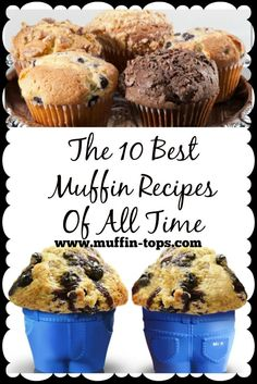 "The Top 10 Mouth Watering Muffin Recipes Of All Time ! I found the little mini ""muffin top"" bake cups at http://www.muffin-tops.com!"