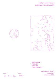 VI edición de Incasiflicables,encuentro de editores en la Biblioteca Pública Casa de las Conchas los días 29 y 30 de sptiembre. Labor, Home, Shells, Advertising, Reading
