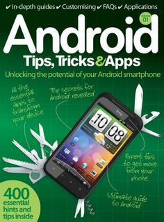 """Read """"Android Tips, Tricks & Apps"""" by Imagine Publishing available from Rakuten Kobo. Your ultimate guide to Android, this book brings you everything you need to know about the hugely popular operating syst. Hacking Apps For Android, Android Hacks, Android Secret Codes, Android Codes, Samsung Android Phones, Android Smartphone, Galaxy Smartphone, Mobile App Development Companies, Application Development"""