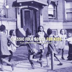 Classic Folk Songs for Kids from Smithsonian Folkways, 2016 Amazon Hot New Releases Children's Music  #Music