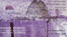 Galerie Anna25: Martyna - Bielicka - Postmoderne Stadt der Frauen