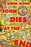 """John Dies at the End Novel by David Wong At the party, Dave finds Molly, the dog, and meets a strange faux-Jamaican person dealing a drug called """"Soy Sauce"""". After taking the drug,. Best Sci Fi Books, Best Books To Read, Good Books, My Books, Reading Books, Horse Story, Page Turner, Book Title, Literature"""