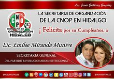 Feliz cumpleaños Emilse Miranda Munive Secretaria General del CDE PRI Hidalgo