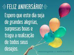 Feliz aniversário! Espero que este dia seja de grandes alegrias, surpresas boas e traga a realização de todos seus desejos. (...) https://www.mensagemaniversario.com.br/desejo-um-dia-com-grandes-alegrias/